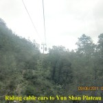 Cable-car ride to Yun Shan Plateau